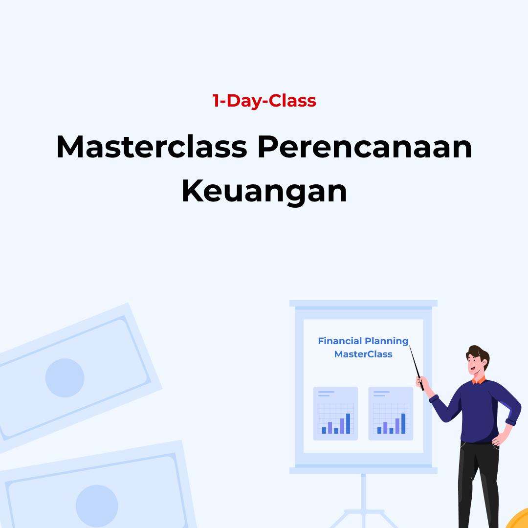 Masterclass Perencanaan Keuangan